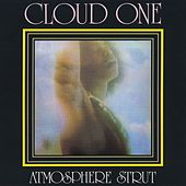 Atmosphere Strut by Cloud One