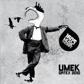 Gatex 2010 by Umek