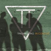Play & Download In Concert by Tingvall Trio | Napster