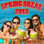 Play & Download Spring Break 2013 by CDM Project | Napster