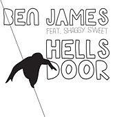 Play & Download Hells Door (feat. Shaggy Sweet) by Ben James | Napster