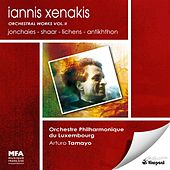 Play & Download Xenakis, I.: Orchestral Works, Vol. 2 - Jonchaies / Shaar / Lichens / Antikhthon by Luxembourg Philharmonic Orchestra | Napster
