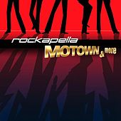 Play & Download Motown & More by Rockapella | Napster