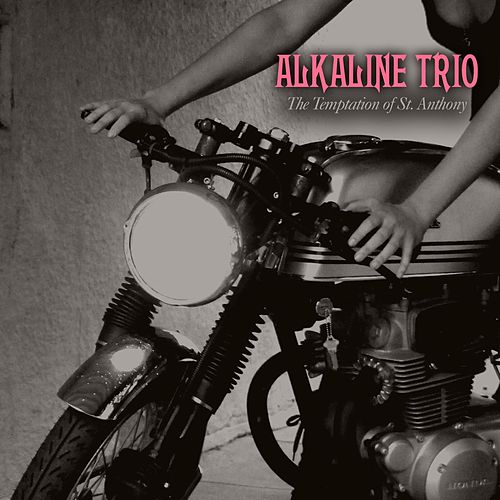 Play & Download The Temptation Of St. Anthony by Alkaline Trio | Napster