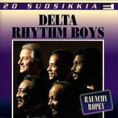 Play & Download 20 Suosikkia / Raunchy Ropey by Delta Rhythm Boys | Napster