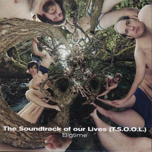Bigtime de The Soundtrack of Our Lives