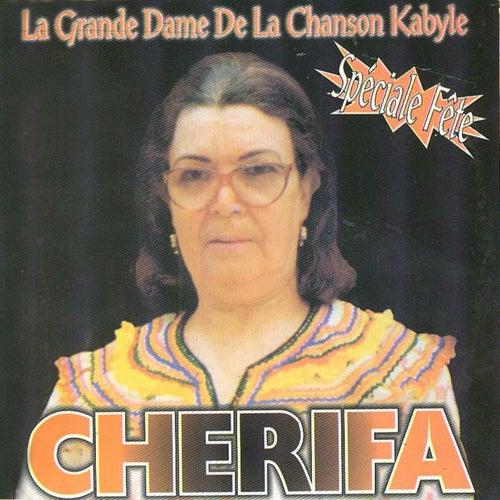 Play & Download Awiklene dhavahri - Spécial fête (La grande dame de la chanson kabyle) by Cherifa | Napster