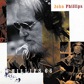 Play & Download Phillips 66 by John Phillips | Napster
