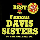Play & Download The Best of the Davis Sisters by The Davis Sisters | Napster