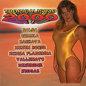 Play & Download Tropicalisimo 2000 by Various Artists | Napster