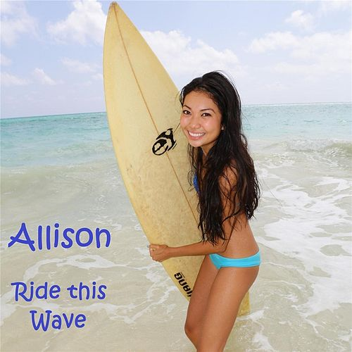 Play & Download Ride This Wave by Allison | Napster