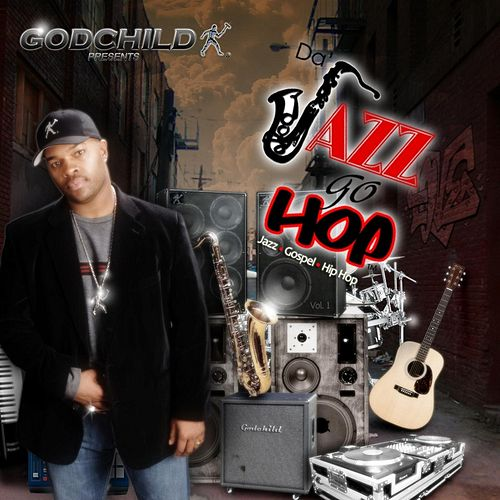 Da Jazz Go Hop, Vol.1 by Godchild Presents