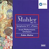 Play & Download Mahler: Symphony No 1 In D Major by Zubin Mehta | Napster