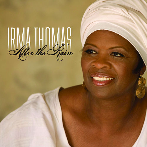After the Rain by Irma Thomas