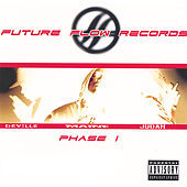 Play & Download Future Flow Records Phase I by Various Artists | Napster