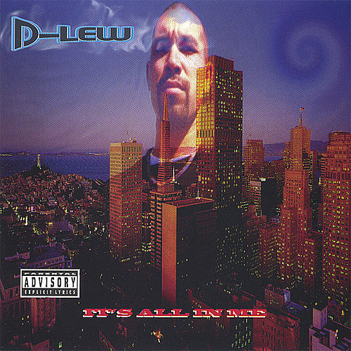 Play & Download It's All In Me by D Lew | Napster