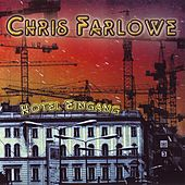 Hotel Eingang by Chris Farlowe