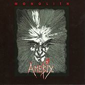 Play & Download Monolith by Amebix | Napster