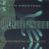 Instrumental Instability by ben prestage