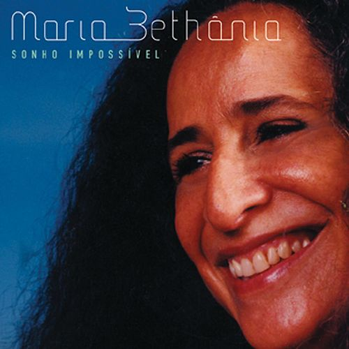 Play & Download Sonho Impossível by Maria Bethânia | Napster