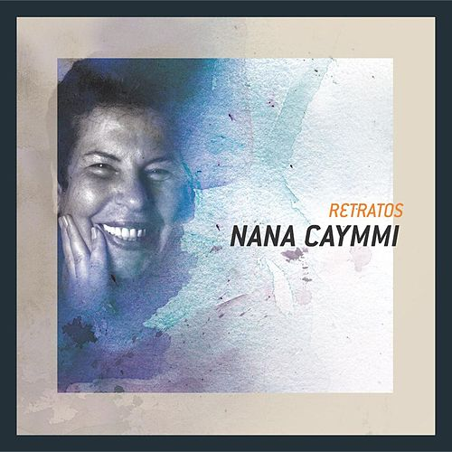 Play & Download Retratos by Nana Caymmi | Napster