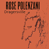 Play & Download Dragersville by Rose Polenzani | Napster