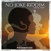 No Joke Riddim by Various Artists