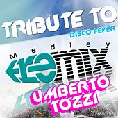 Play & Download Umberto Tozzi by Disco Fever | Napster