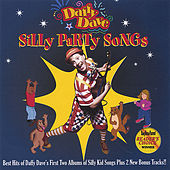 Silly Party Songs by Daffy Dave