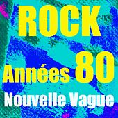 Play & Download Rock années 80 by Nouvelle Vague | Napster