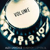 Play & Download Emotion Control by Alex Sanchez | Napster