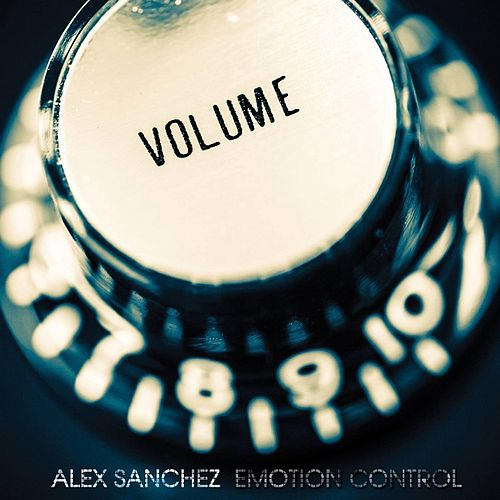 Emotion Control by Alex Sanchez