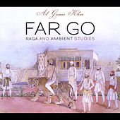 Far Go by Al Gromer Khan