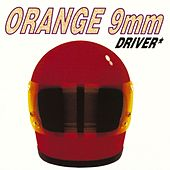 Driver Not Included von Orange 9mm