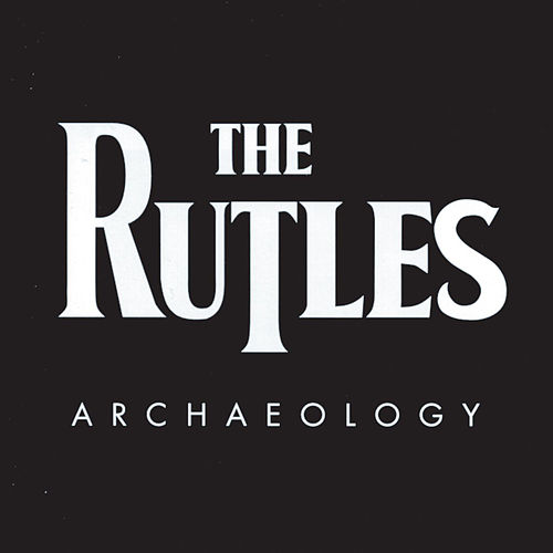 Archaeology by The Rutles