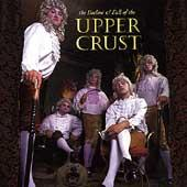 The Decline & Fall Of The Upper Crust by The Upper Crust