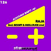 Play & Download Achtung Baby! by Raja | Napster