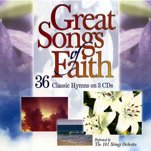 Play & Download Great Songs of Faith by 101 Strings Orchestra | Napster