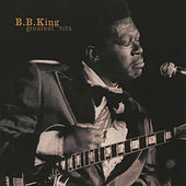 Play & Download Greatest Hits by B.B. King | Napster