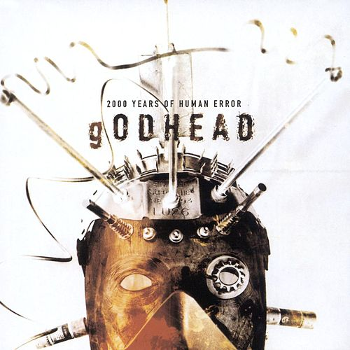 2000 Years Of Human Error by Godhead