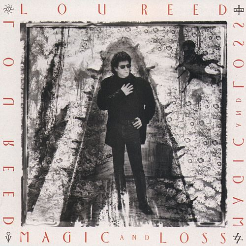 Magic And Loss by Lou Reed