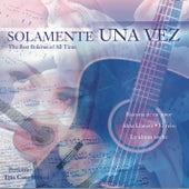Play & Download Toda Una Vida: Solamente Una Vez by Various Artists | Napster