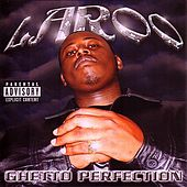 Play & Download Ghetto Perfection by Laroo | Napster