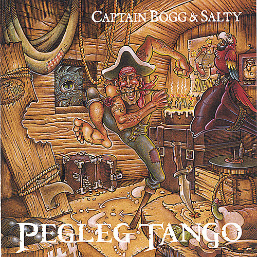 Play & Download Pegleg Tango by Captain Bogg & Salty | Napster