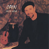 Play & Download Salsa Nova by Cain (1) | Napster