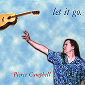 Let It Go by Pierce Campbell