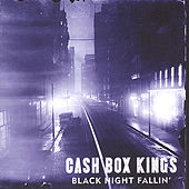 Play & Download Black Night Fallin' by Cash Box Kings | Napster