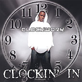 Play & Download Clockin' In by Clockwork | Napster