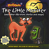 The Little Monster (and other silly-scary stories and songs) by Daffy Dave
