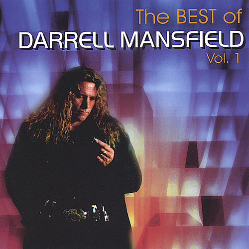 Play & Download Best of Darrell Mansfield Vol. 1 by Darrell Mansfield | Napster